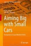 Portada de AIMING BIG WITH SMALL CARS: EMERGENCE OF A LEAD MARKET IN INDIA