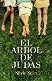 Portada de EL ÁRBOLDE JUDAS (FICCION / NOVELA)