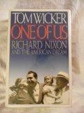 Portada de ONE OF US: RICHARD NIXON AND THE AMERICAN DREAM