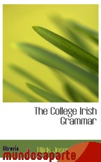 Portada de THE COLLEGE IRISH GRAMMAR