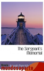Portada de THE SERGEANT`S MEMORIAL