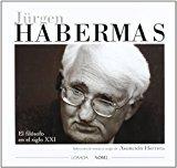 Portada de JÜRGEN HABERMAS. EL FILOSOFO DEL SIGLO XXI