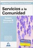 Portada de CUERPO DE PROFESORES TECNICOS DE FORMACION PROFESIONAL: SERVICIOSA LA COMUNIDAD: TEMARIO VOLUMEN III