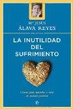 Portada de INUTILIDAD DEL SUFRIMIENTO, LA (PSICOLOGIA Y SALUD (ESFERA))