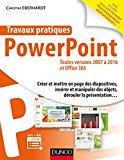 Portada de TRAVAUX PRATIQUES - POWERPOINT - TOUTES VERSIONS 2007 À 2016 ET OFFICE 365