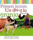 Portada de UN DIA A LA GRANJA (PRIMERS LECTORS)