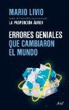 ERRORES GENIALES QUE CAMBIARON EL MUNDO (ARIEL)