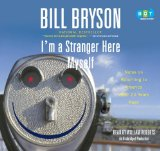 Portada de [(I'M A STRANGER HERE MYSELF: NOTES ON RETURNING TO AMERICA AFTER 20 YEARS AWAY * * )] [AUTHOR: BILL BRYSON] [JUL-2013]