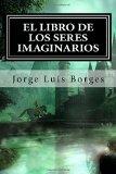 Portada de EL LIBRO DE LOS SERES IMAGINARIOS