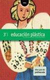 Portada de EDUCACIÓN PLÁSTICA 3º ESO. LIBRO GUÍA DEL PROFESORADO.