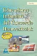 Portada de EDUCADORES INFANTILES DEL CONSORCIO HAURRESKOLAK. TEMARIO