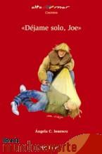 "Portada de "" DÉJAME SOLO, JOE """
