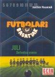 Portada de FUTBOLARI BASATIAK 4: JULI DEFENTSARIK ONENA
