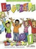 Portada de LA PANDILLA 1. NIVEAU A1 - CURSO DE ESPAÑOL PARA NIÑOS Y NIÑAS: LIBRO DEL ALUMNO, CUADERNO DE ACTIVIDADES