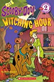 Portada de THE WITCHING HOUR (TURTLEBACK SCHOOL & LIBRARY BINDING EDITION) (SCOOBY-DOO! READERS: LEVEL 2 (PB)) BY ED. SCHOLASTIC (2009-07-01)