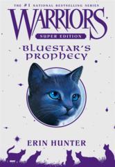Portada de WARRIORS SUPER EDITION: BLUESTAR'S PROPHECY