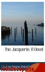Portada de THE JACQUERIE: A NOVEL