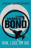 Portada de WIN, LOSE OR DIE (JAMES BOND)