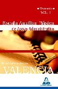 Portada de ESCALA AUXILIAR BASICA DE APOYO ADMINISTRATIVO DE LA UNIVERSIDAD DE VALENCIA TEMARIO VOLUMEN II
