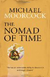Portada de THE NOMAD OF TIME (MICHAEL MOORCOCK COLLECTION)