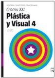 Portada de PLÁSTICA Y VISUAL-4 CROMA XXI: ESO 4º