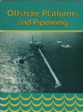 Portada de OFFSHORE PLATFORMS AND PIPELINING [HARDCOVER] BY UNNAMED