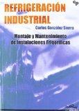 Portada de REFRIGERACION INDUSTRIAL - MONTAJE Y MANTENIMIENTO DE INSTALACIONES
