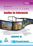 Portada de AUXILIAR DE ENFERMERIA GRUPO III. PERSONAL LABORAL DE LA JUNTA DECASTILLA Y LEON. TEMARIO PARTE ESPECIFICA. VOLUMEN I