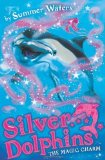 Portada de THE MAGIC CHARM (SILVER DOLPHINS, BOOK 1) BY WATERS, SUMMER (2009) PAPERBACK