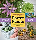 Portada de POWER PLANTS: SIMPLE HOME REMEDIES YOU CAN GROW BY BRYCE WYLDE (2014-05-06)