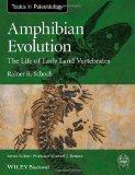 Portada de AMPHIBIAN EVOLUTION: THE LIFE OF EARLY LAND VERTEBRATES (TOPA TOPICS IN PALEOBIOLOGY) 1ST EDITION BY SCHOCH, RAINER R. (2014) PAPERBACK