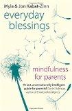 Portada de EVERYDAY BLESSINGS: MINDFULNESS FOR PARENTS BY JON KABAT-ZINN (7-OCT-2014) PAPERBACK