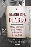 Portada de EL DIARIO DEL DIABLO: ALFRED ROSENBERG Y LOS SECRETOS ROBADOS DEL TERCER REICH