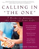 "Portada de CALLING IN ""THE ONE"": 7 WEEKS TO ATTRACT THE LOVE OF YOUR LIFE BY KATHERINE WOODWARD THOMAS (2004) PAPERBACK"