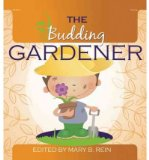 Portada de [( THE BUDDING GARDENER )] [BY: MARY B REIN] [APR-2011]