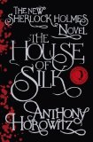 Portada de THE HOUSE OF SILK: THE NEW SHERLOCK HOLMES NOVEL (SHERLOCK HOLMES NOVEL 1) BY HOROWITZ, ANTHONY ON 01/11/2011 1ST (FIRST) EDITION