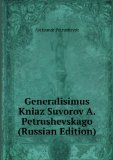 Portada de GENERALISIMUS KNIAZ SUVOROV A. PETRUSHEVSKAGO (RUSSIAN EDITION) (IN RUSSIAN LANGUAGE)