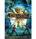 Portada de [( GREY GRIFFINS: THE CLOCKWORK CHRONICLES: RELIC HUNTERS NO. 2 )] [BY: DEREK BENZ] [JUL-2011]