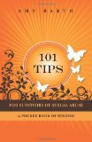 Portada de 101 TIPS FOR SURVIVORS OF SEXUAL ABUSE: A POCKET BOOK OF WISDOM BY BARTH, AMY (2009) PAPERBACK