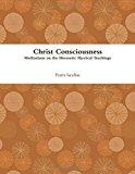 Portada de CHRIST CONSCIOUSNESS BY FRATER IACOBUS (2013-06-12)