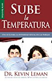 Portada de SUBE LA TEMPERATURA =TURN UP THE HEAT