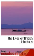 Portada de THE LIVES OF BRITISH HISTORIANS