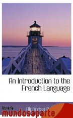Portada de AN INTRODUCTION TO THE FRENCH LANGUAGE