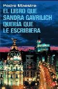 Portada de EL LIBRO QUE SANDRA GAVRILICH QUERIA QUE LE ESCRIBIERA