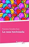 Portada de LA CASA HECHIZADA