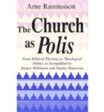Portada de THE CHURCH AS POLIS: FROM POLITICAL THEOLOGY TO THEOLOGICAL POLITICS (PAPERBACK) - COMMON