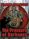Portada de THE PRESSURE OF DARKNESS: A THRILLER (FIVE STAR FIRST EDITION MYSTERY)