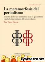 Portada de LA METAMORFOSIS DEL PERIODISMO - EBOOK