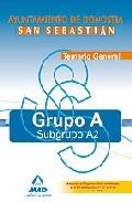 Portada de GRUPO A-SUBGRUPO A2 DEL AYUNTAMIENTO DE DONOSTIA-SAN SEBASTIAN. TEMARIO GENERAL