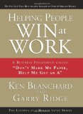 """Portada de HELPING PEOPLE WIN AT WORK: A BUSINESS PHILOSOPHY CALLED """"DON'T MARK MY PAPER, HELP ME GET AN A"""" (ACHIEVING AT A HIGHER LEVEL)"""